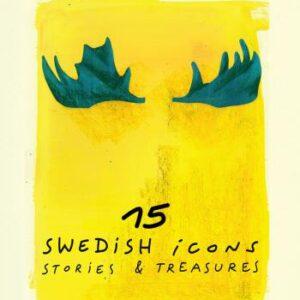 15 Swedish Icons - Stories & Treasures