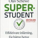 Superstudent - Effektivare Inlärning, För Bättre Betyg